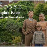 Goodbye Christopher Robin Explores Parenting and History