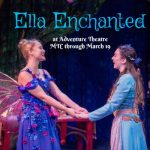 GIVEAWAY: Ella Enchanted at Adventure Theatre MTC