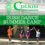 Culkin School of Irish Dance Summer Camp in July and August